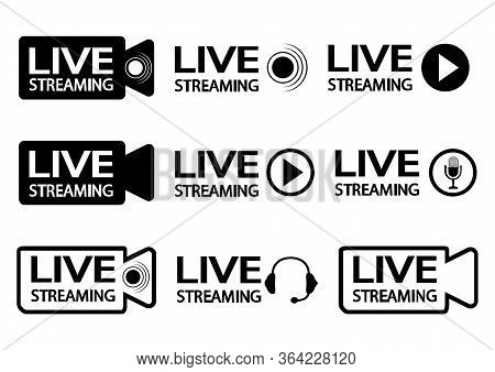 Live Streaming Icons. Black Outline Symbols And Buttons Of Live Streaming, Broadcasting. Online Stre