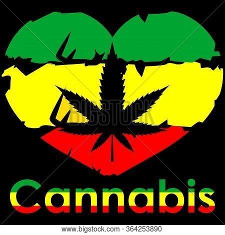 Love Marijuana - Reggae Illustration - Cannabis Or Marijuana Green Leaf - Hemp