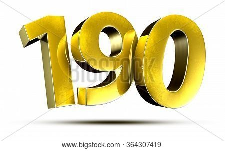 3d Illustration Numbers 190 Gold Isolated On A White Background.(with Clipping Path)