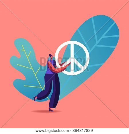 Tiny Female Character Carry Huge Peace Symbol. Hippie Or Pacifist Girl Humanity Propaganda, Stop War