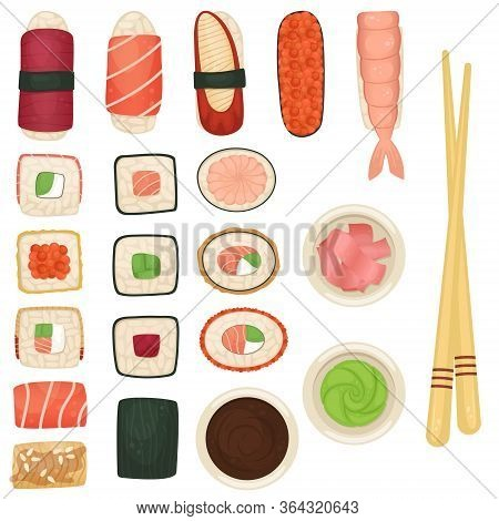 Set Of Sushi And Rolls With Soy Sauce, Wasabi And Ginger. Japanese Food. Flat Lay Illustration.