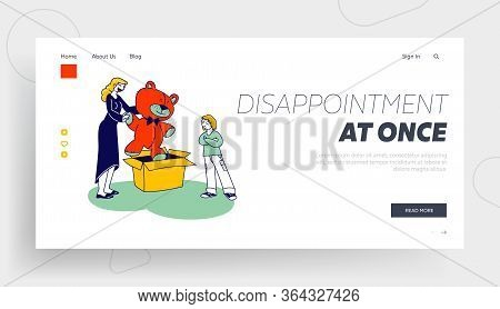 Unsatisfied Kid And Mother Disappointment With Present Landing Page Template. Disappointed Child Wit