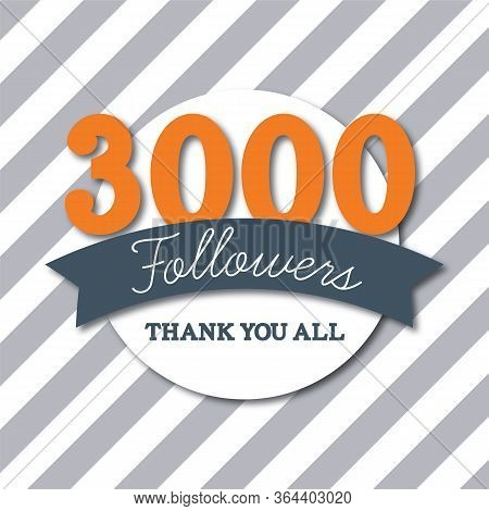 3000 Followers. Thank You All. Social Media Subscribers Banner