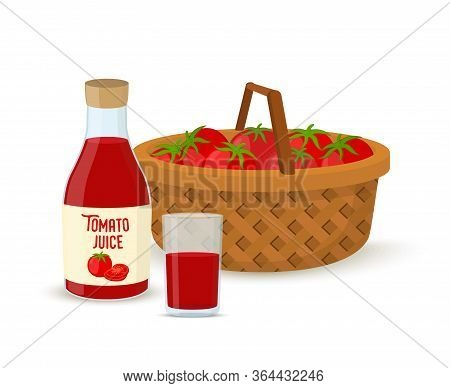 Vector Tomato Juice - Glass, Bottle, Wicker Basket With Tomatoes