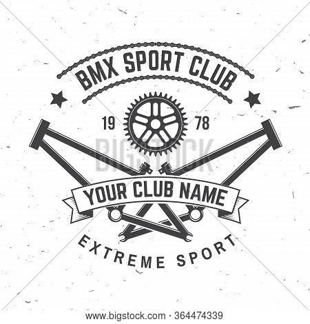 Bmx Extreme Sport Club Badge. Vector Illustration. Concept For Shirt, Logo, Print, Stamp, Tee With F