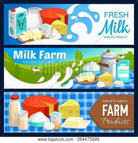 Milk And Dairy Food Products, Farm Cheese, Yogurt And Butter Vector Banners. Dairy Farm Products And