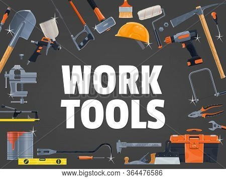 Work Tools And Equipment Toolbox, Construction And Repair Vector Poster. Building, Hone Repair And C