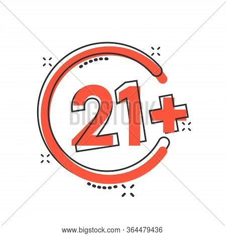 Twenty One Plus Icon In Comic Style. 21 Plus Cartoon Vector Illustration On White Isolated Backgroun