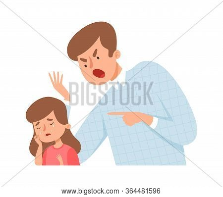 Angry Father. Dad Screaming Daughter. Baby Girl Cry And Scared. Bullying Or Home Violence, Domestic