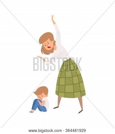 Family Abusing Behavior. Mother Punish Her Son. Isolated Angry Woman And Baby Boy. Sad Toddler Vecto