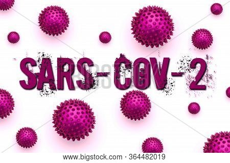Inscription Sars-cov-2 On White Background. Coronavirus Disease 2019 Is An Infectious Disease Caused
