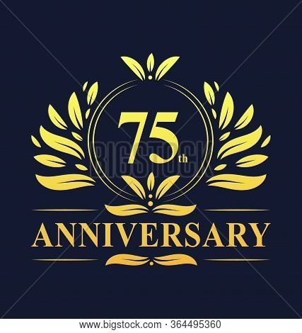 75th Anniversary Design, Luxurious Golden Color 75 Years Anniversary Logo Design Celebration.