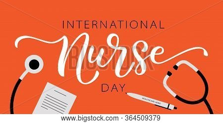 Nurse Day. International Holiday. 12 May. Hand Lettering Vector Illustration. Hand Drawn Text Design