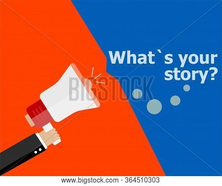 Flat Design Business Concept. What Is Your Story. Digital Marketing Business Man Holding Megaphone F