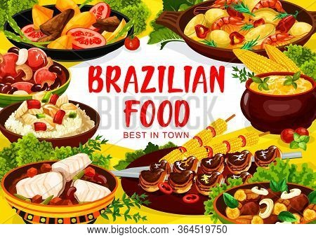 Brazilian Cuisine Food Dishes, Brazil Restaurant Menu Vector Traditional Meals. Authentic Brazilian
