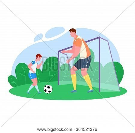 Father Time With Son Vector Illustration. Cartoon Flat Dad Character Training, Playing Soccer With B