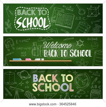 Back To School Banners Of Education Vector Design. School And Student Supply Chalk Sketches On Chalk
