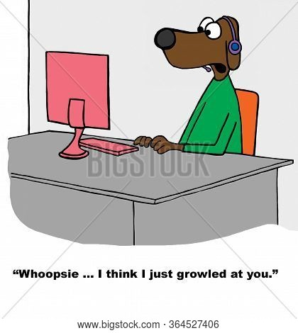 Color Cartoon Of A Call Center Dog Apologizing To A Customer, He Just Accidentally Growled.