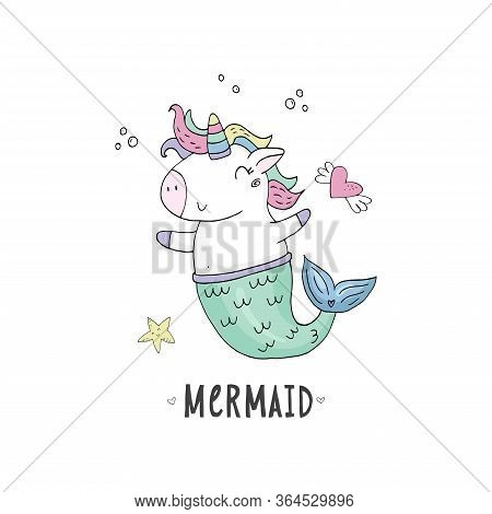 Cute Fairy Unicorn With Mermaid Tail And A Rainbow Mane. Magic Funny Mermaid. Vector Doodle Illustra