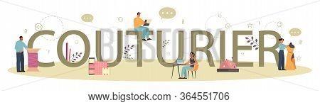 Couturier Or Fashion Designer Typographic Header Concept.