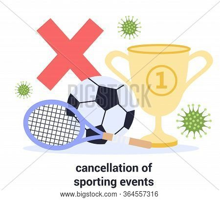 Cancelled Sport Events Due To 2019-ncov. Cancellation Of Mass