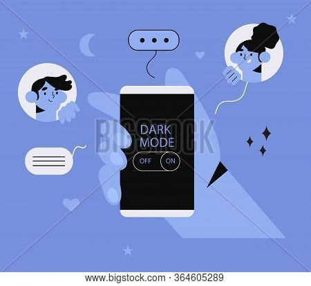 Hand Hold Smartphone With Dark Or Night Mode Or Theme On. People Chatting Or Working At Night With L