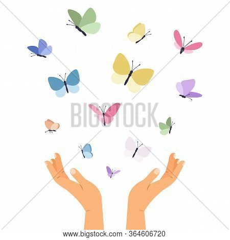 Butterflies Flying From Open Hands. Isolated Colorful Butterfly, Care Or Love Metaphor. Flat Forest