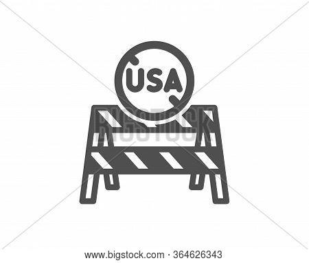 Usa Close Borders Icon. Coronavirus Covid-19 Pandemic Sign. Travel Restrictions Symbol. Classic Flat