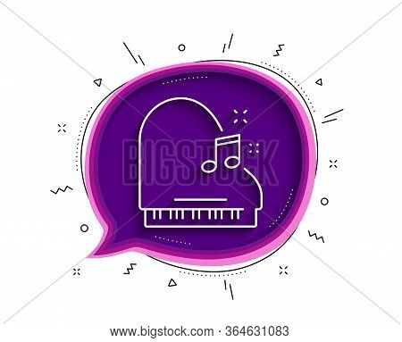 Piano Line Icon. Chat Bubble With Shadow. Musical Instrument Sign. Music Note Symbol. Thin Line Pian