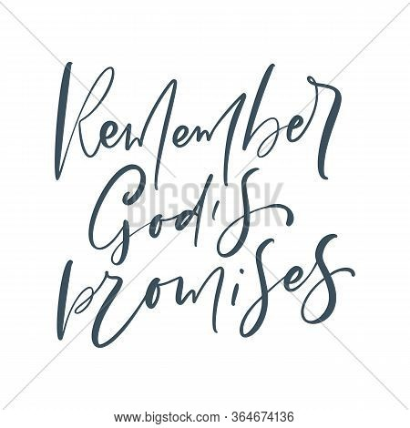 Hand Lettering Remember Gods Promises. Biblical Background. Christian Poster. Modern Calligraphy Gra