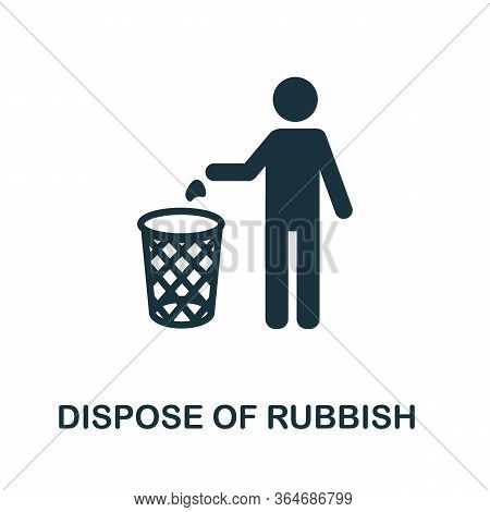 Dispose Of Rubbish Icon. Simple Illustration From Recycling Collection. Creative Dispose Of Rubbish