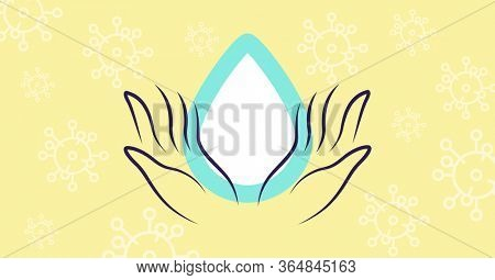 Digital illustration of hands holding a water drop. Public health pandemic coronavirus Covid 19 social distancing self isolation in quarantine lockdown concept digitally generated image