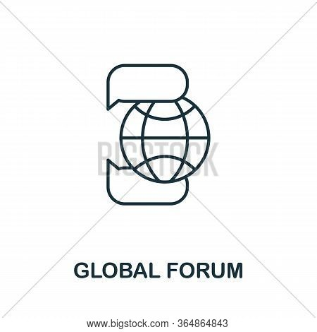 Global Forum Icon From Global Business Collection. Simple Line Global Forum Icon For Templates, Web