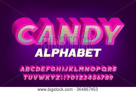 Candy Alphabet Font. 3d Effect Bright Letters, Numbers And Symbols. Retro-futuristic Vector Typescri