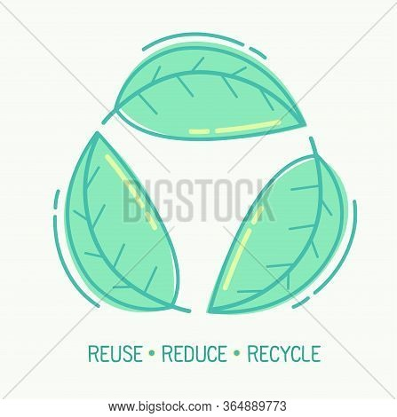 Green Leaves Are An Environmental Symbol. Conveyed The Use Of Things Like Reducing, Reuse, Recycle I