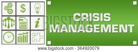 Crisis Management Text Written Over Green Background.