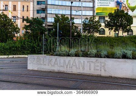 Editorial,  Sign For Szell Kalman Ter Square,  Budapest Hungary