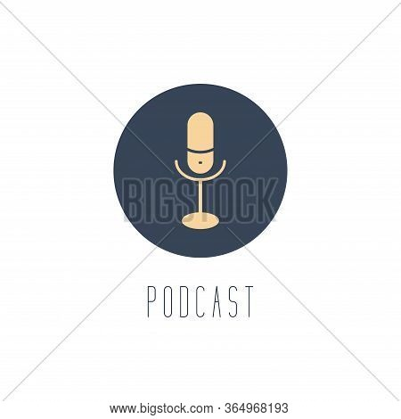 Microphone Sign In A Round Frame. Listening To The Radio, Podcast. Media Hosting Vector Illustration