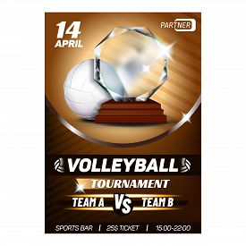 Volleyball Sport Announcement Flyer Banner Vector. Volleyball Leather Ball And Trophy Reward For Win