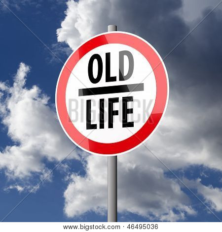Road Sign White Red With Words Old Life