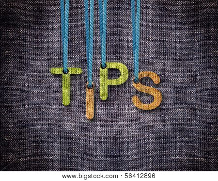 Tips Letters hanging strings with blue sackcloth background. poster