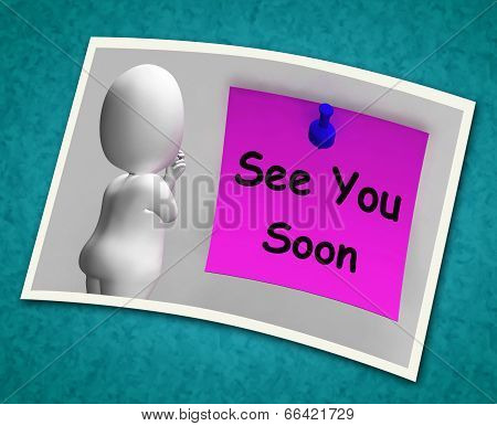 See You Soon Photo Means Goodbye Or Farewell