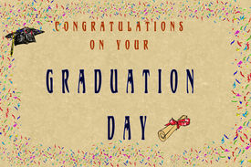 Congratulations on your Graduation Day