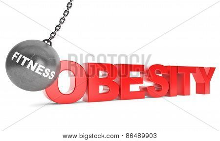 Fitness Destroy Obesity Concept.  Wrecking Ball As Fitness With Obesity Sign