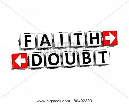 3D Words Faith And Doubt On White Background