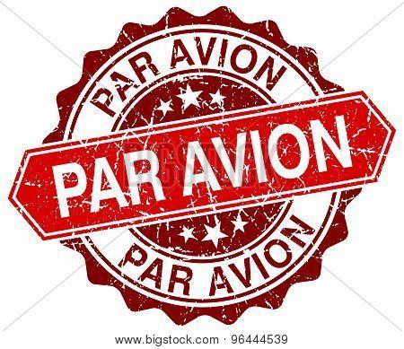 Par Avion Red Round Grunge Stamp On White