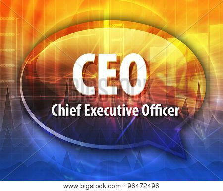 word speech bubble illustration of business acronym term CEO Chief Executive Officer