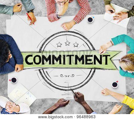 Commitment Devotion Dedication Conviction Concept poster