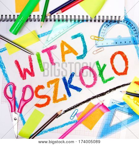 Colorful drawing of the Polish words 'Welcome back to school' and school accessories
