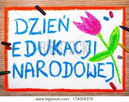 Colorful drawing - Polish Teacher's Day card with words 'Dzień Edukacji Narodowej' - Teachers Day